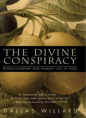 The Divine Conspiracy - eBook  -     By: Dallas Willard