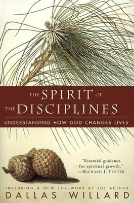 The Spirit of the Disciplines - eBook  -     By: Dallas Willard