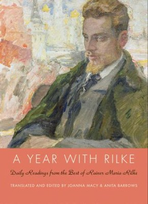 A Year with Rilke: Daily Readings from the Best of Rainer Maria Rilke - eBook  -     By: Anita Barrows