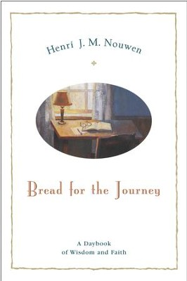 Bread for the Journey: A Daybook of Wisdom and Faith - eBook  -     By: Henri Nouwen