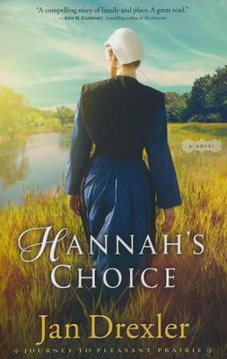 Hannah's Choice #1   -     By: Jan Drexler