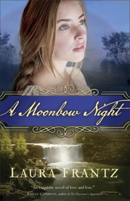 A Moonbow Night  -     By: Laura Frantz