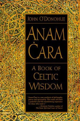 Anam Cara: A Book of Celtic Wisdom - eBook  -     By: John O'Donohue