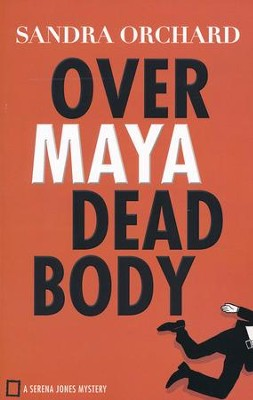 Over Maya Dead Body #3  -     By: Sandra Orchard