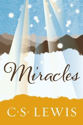 Miracles - eBook  -     By: C.S. Lewis