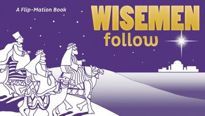 Wise Men Follow: A Flip-Mation Book   -     By: ZonderKidz