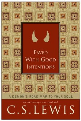 Paved with Good Intentions - eBook  -     By: C.S. Lewis