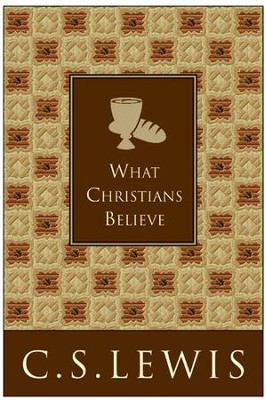 What christians believe ebook cs lewis 9780061950353 what christians believe ebook by cs lewis fandeluxe Gallery