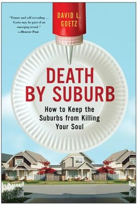 Death by Suburb - eBook  -     By: David L. Goetz