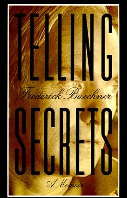 Telling Secrets - eBook  -     By: Frederick Buechner