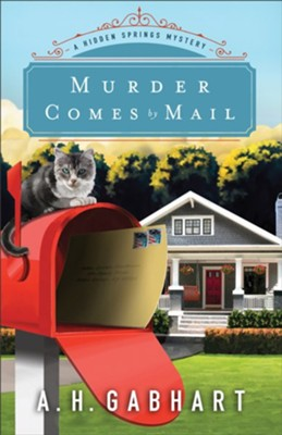 Murder Comes by Mail #2  - Slightly Imperfect  -     By: Ann H. Gabhart