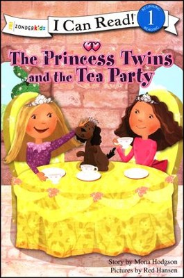 The Princess Twins and the Tea Party  -     By: Mona Hodgson     Illustrated By: Red Hansen