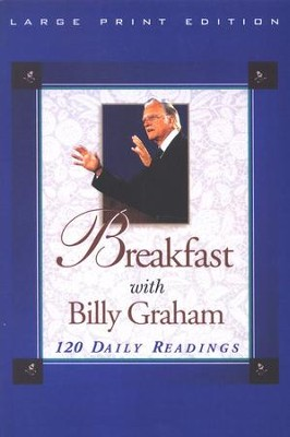 Breakfast with Billy Graham, Largeprint   -     By: Bill Deckard