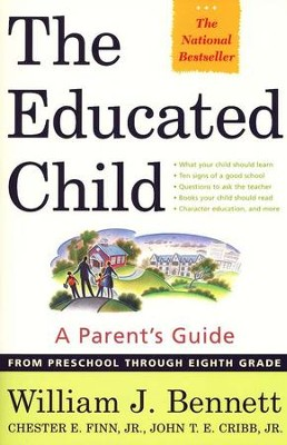 The Educated Child   -     By: William J. Bennett