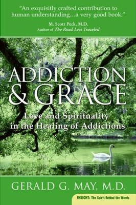Addiction and Grace - eBook  -     By: Gerald G. May