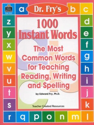 A Guide For Using Dr. Fry's 1,000 Instant Words in the Classroom, Grades 1-3    -