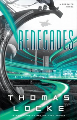 Renegades #2   -     By: Thomas Locke