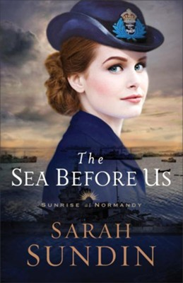 The Sea Before Us #1  -     By: Sarah Sundin