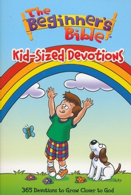 The Beginner's Bible: Kid-Sized Devotions   -