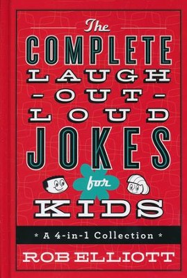 The Complete Laugh-Out-Loud Jokes for Kids Collection, 4-In-1  -     By: Rob Elliott