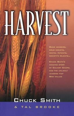 Harvest: Chuck's Smith's Amazing Testimony    -     By: Chuck Smith