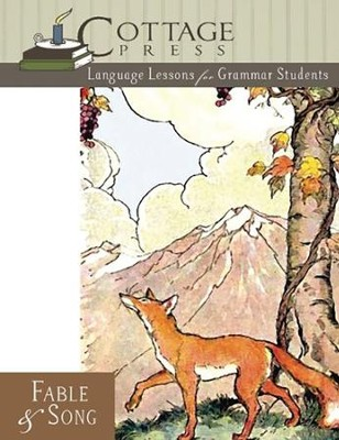 Cottage Press Language Lessons for Grammar Students: Fable & Song  -     By: Kathy Weitz