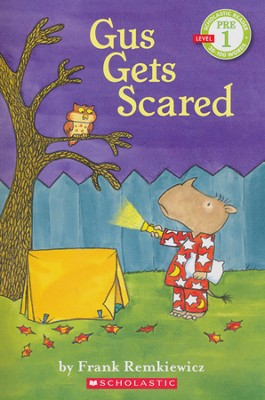 Gus Gets Scared; Level PRE 1 Scholastic Reader   -     By: Frank Remkiewicz