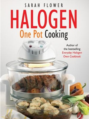 Halogen One Pot Cooking / Digital original - eBook  -     By: Sarah Flower