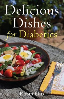 Delicious Dishes for Diabetics: A Mediterranean Way of Eating / Digital original - eBook  -     By: Robin Ellis