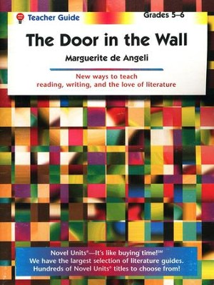 The Door in the Wall, Novel Units Teacher's Guide, Grades 5-6   -     By: Marguerite De Angeli