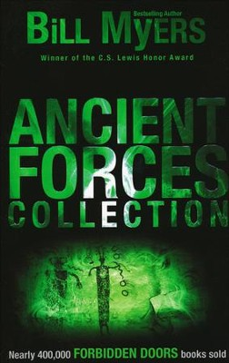 Ancient Forces Collection, Volume #4, Forbidden Doors Series, Repackaged  -     By: Bill Myers