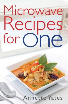 Microwave Recipes For One / Digital original - eBook  -     By: Annette Yates