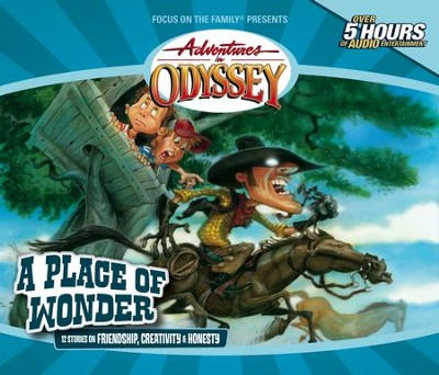 Adventures in Odyssey ® #15: A Place of Wonder  -