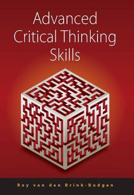 Advanced Critical Thinking Skills / Digital original - eBook  -     By: Roy van den Brink-Budgen
