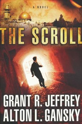 The Scroll    -     By: Grant R. Jeffrey, Alton L. Gansky