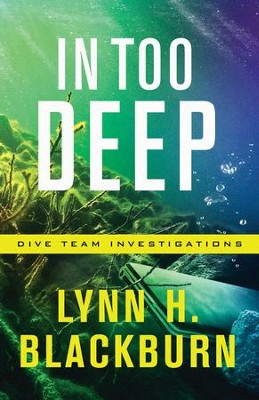 In Too Deep #2  -     By: Lynn H. Blackburn