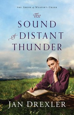 The Sound of Distant Thunder #1  -     By: Jan Drexler