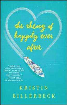The Theory of Happily Ever After  -     By: Kristin Billerbeck