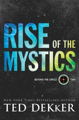 Rise of the Mystics #2  -     By: Ted Dekker