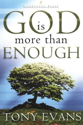 God Is More Than Enough  -     By: Tony Evans