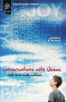 Conversations with Jesus, Updated and Revised Edition: Talk That Really Matters  -