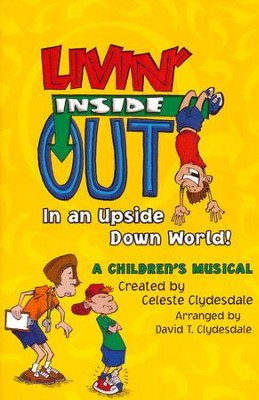 Livin' Inside Out: In An Upside Down World!   -