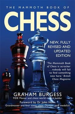 The Mammoth Book of Chess / Digital original - eBook  -     By: Graham Burgess