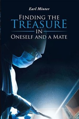 Finding the Treasure in Oneself and a Mate - eBook  -     By: Minter