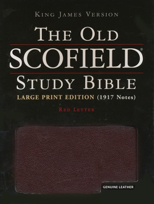 The Old Scofield Study Bible, KJV, Large Print Edition Genuine Leather Burgundy  - Slightly Imperfect  -