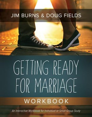 Getting Ready for Marriage Workbook - eBook  -     By: Jim Burns, Doug Fields