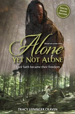 Alone Yet Not Alone   -     By: Tracy Leininger Craven