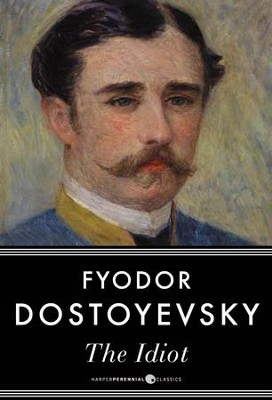 The Idiot - eBook  -     By: Fyodor Dostoyevsky