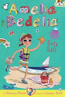 Amelia Bedelia Chapter Book #7: Amelia Bedelia Sets Sail - eBook  -     By: Herman Parish     Illustrated By: Lynne Avril