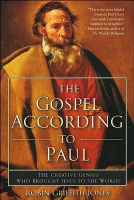 The Gospel According to Paul   -     By: Robin Griffith-Jones